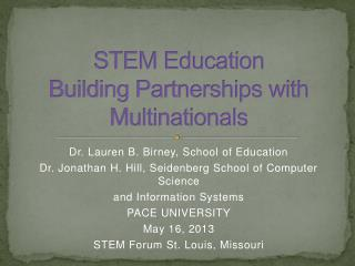 STEM Education Building Partnerships with Multinationals