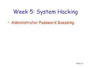 Week 5: System Hacking