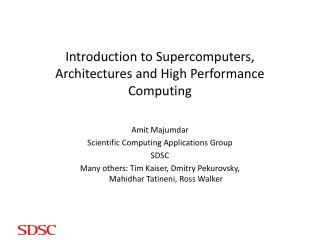 Introduction to Supercomputers, Architectures and High Performance Computing