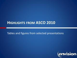 Highlights from ASCO 2010