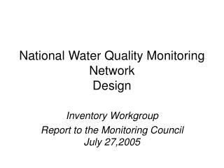 National Water Quality Monitoring Network Design