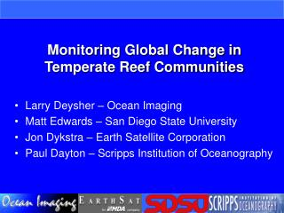 Monitoring Global Change in Temperate Reef Communities