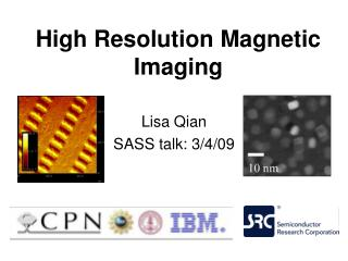 High Resolution Magnetic Imaging