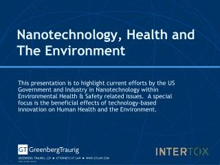 Nanotechnology, Health and The Environment