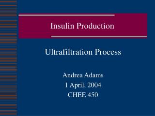 Insulin Production