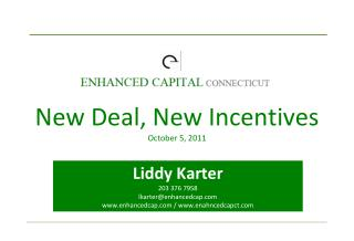 New Deal, New Incentives October 5, 2011