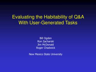 Evaluating the Habitability of Q&A With User-Generated Tasks
