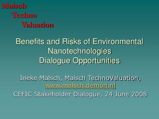 Benefits and Risks of Environmental Nanotechnologies Dialogue Opportunities