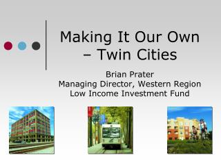 Making It Our Own – Twin Cities