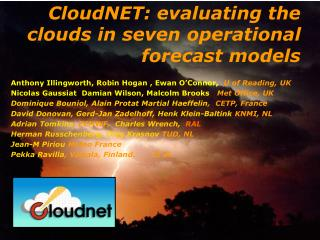 CloudNET: evaluating the clouds in seven operational  forecast models