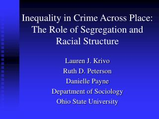 Inequality in Crime Across Place: The Role of Segregation and Racial Structure