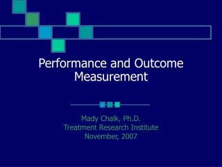 Performance and Outcome Measurement
