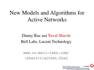 New Models and Algorithms for Active Networks