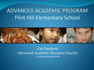 ADVANCED ACADEMIC PROGRAM Flint Hill Elementary School