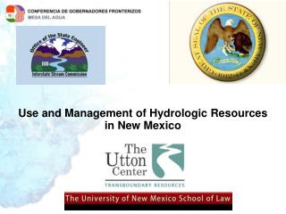 Use and Management of Hydrologic Resources in New Mexico
