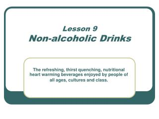Lesson 9 Non-alcoholic Drinks