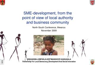 SME-development, from the point of view of local authority  and business community