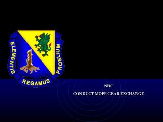 NBC CONDUCT MOPP GEAR EXCHANGE