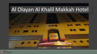 Al Olayan Al Khalil Makkah Hotel - Makkah Hotels @Holdinncom