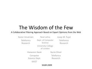 The Wisdom of the Few A Collaborative Filtering Approach Based on Expert Opinions from the Web