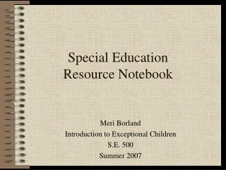 Special Education  Resource Notebook