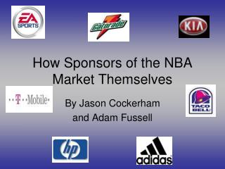 How Sponsors of the NBA Market Themselves
