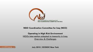 NGO Coordination Committee for Iraq (NCCI) Operating in High Risk Environment