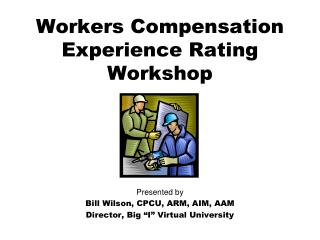 Workers Compensation Experience Rating Workshop