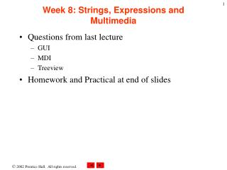 Week 8: Strings, Expressions and Multimedia