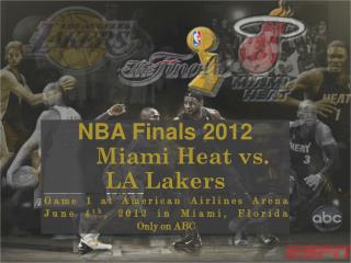 NBA Finals 2012 Miami Heat vs. LA Lakers