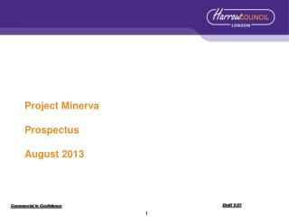 Project Minerva  Prospectus August 2013