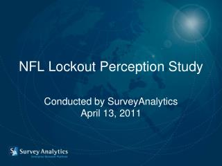 NFL Lockout Perception Study