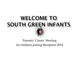 Welcome to South Green Infants