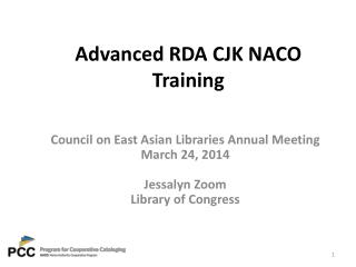 Advanced RDA CJK NACO Training