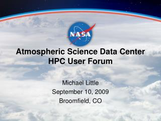 Atmospheric Science Data Center  HPC User Forum