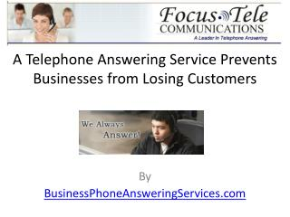 A Telephone Answering Service Prevents Businesses from Losin
