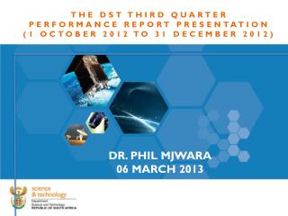 THE DST THIRD QUARTER  PERFORMANCE REPORT PRESENTATION  (1 OCTOBER 2012 TO 31 DECEMBER 2012)