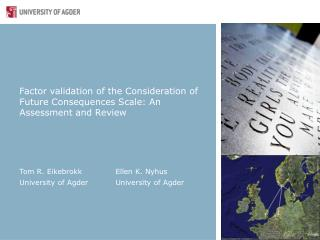 Factor validation of the Consideration of Future Consequences Scale: An Assessment and Review