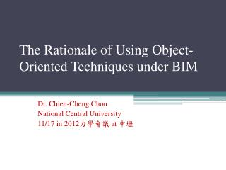 The Rationale of Using Object-Oriented Techniques under BIM