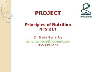 PROJECT Principles of  Nutrition NFS 211