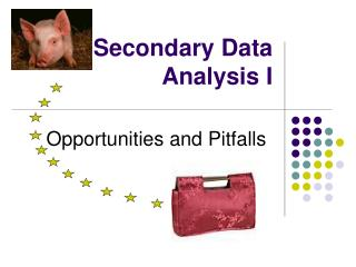 Secondary Data Analysis I