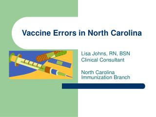 Vaccine Errors in North Carolina