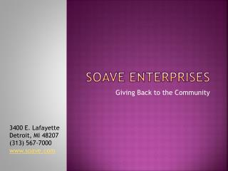 Tony Soave and Soave Enterprises Get Involved in the Communi