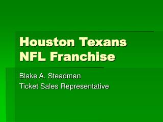 Houston Texans NFL Franchise