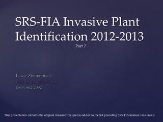 SRS-FIA Invasive Plant Identification 2012-2013 Part  7