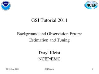 GSI Tutorial 2011