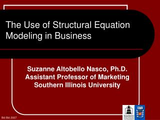 The Use of Structural Equation Modeling in Business