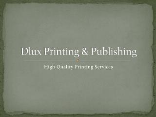 Dlux Printing & Publishing
