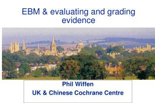 EBM & evaluating and grading evidence
