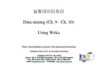 실험데이터처리 Data mining (Ch. 9 - Ch. 10) Using Weka
